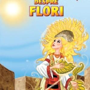 Legende româneşti despre flori
