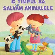 E timpul sa salvam animalele
